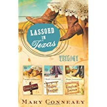 Lassoed in Texas Trilogy by Mary Connealy (2010-11-01)