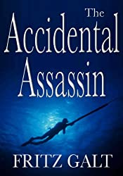 The Accidental Assassin: An International Thriller