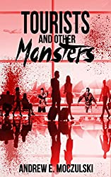 Tourists and Other Monsters (Slayer of Evil (Prices Negotiable) Book 11)
