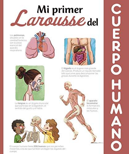 Mi primer Larousse del cuerpo humano (Larousse - Infantil / Juvenil - Castellano - A Partir De 8 Años)