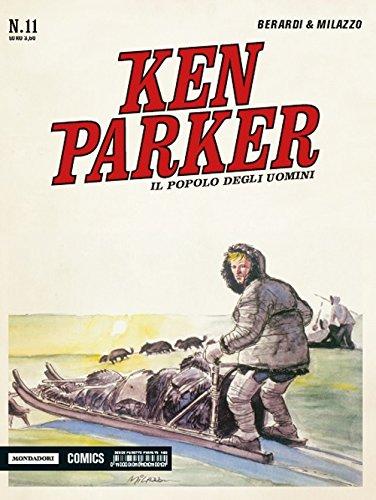 Il popolo degli uomini. Ken Parker classic: 11 por Giancarlo Berardi