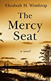 The Mercy Seat (Thorndike Press Large Print Basic)