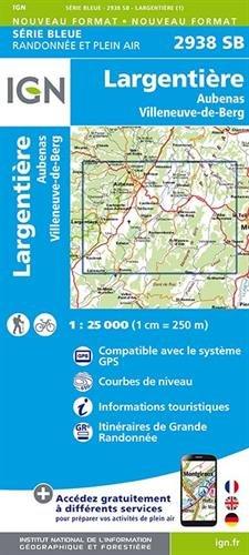 2938SB LARGENTIERE/AUBENAS/VILLENEUVE-DE-BERG par IGN