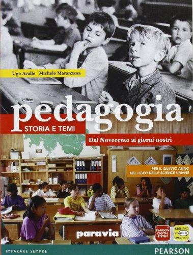 Pedagogia. Storia e temi. Per le Scuole superiori. Con espansione online: 3