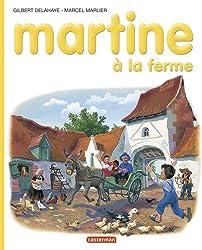 Martine, numéro 1 : Martine à la ferme
