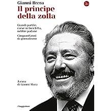 Il principe della zolla (La cultura Vol. 912) (Italian Edition)