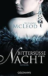 Bittersüße Nacht: Roman (German Edition)