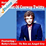 Hello Darlin' - The Best of Conway Twitty