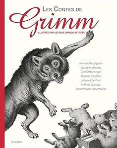 """Afficher """"Les contes de Grimm illustrés par les plus grands artistes"""""""