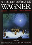 Guide des opéras de Wagner