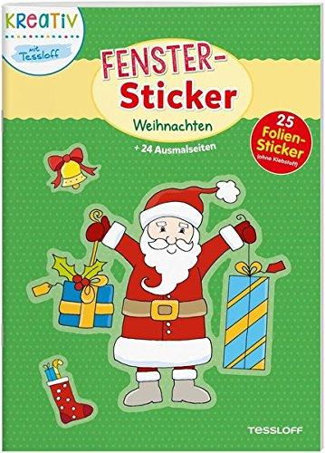 Fenster-Sticker. Weihnachten: 24 Ausmalseiten, 25 Folien-Sticker (Malbücher und -blöcke)