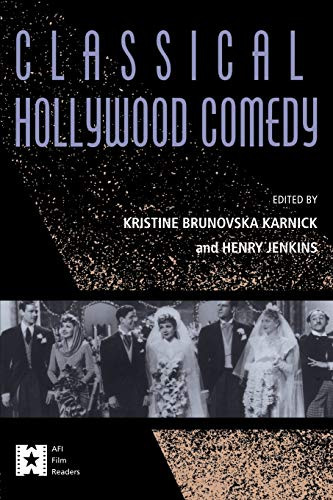 Classical Hollywood Comedy (AFI Film Readers) PDF Books