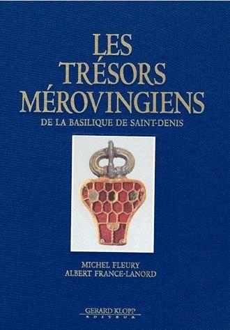 Les Trésors Mérovingiens de la Basilique de Saint-Denis