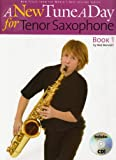 A New Tune A Day for Tenor Saxophone (Book & CD)