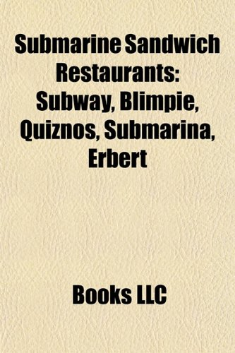submarine-sandwich-restaurants-subway-blimpie-quiznos-capriottis-erbert-gerberts-pats-king-of-steaks