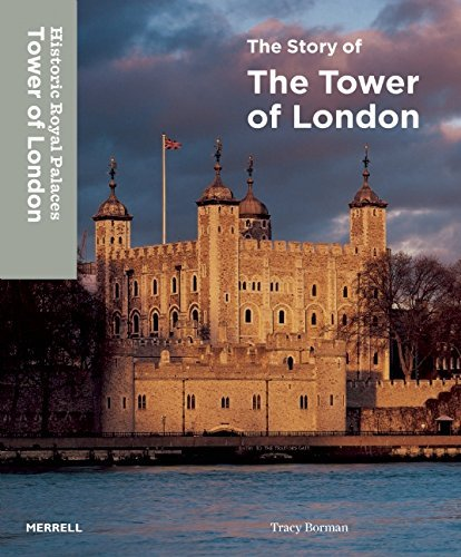 The Story of the Tower of London by Tracy Borman (2015-07-07)