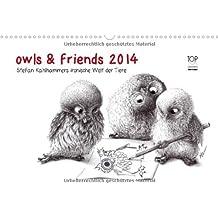 owls & friends 2014 (Wandkalender 2014 DIN A3 quer): Stefan Kahlhammers fabelhafte Tierwelt (Monatskalender, 14 Seiten)