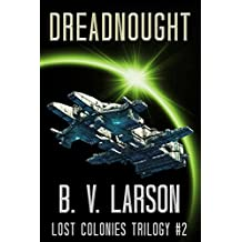Dreadnought (Lost Colonies Trilogy Book 2) (English Edition)