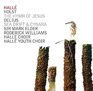 Holst The Hymn of Jesus and Delius Sea Drift & Cynara