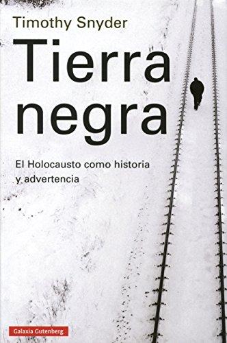 Tierra Negra (Historia) por Timothy J. Snyder