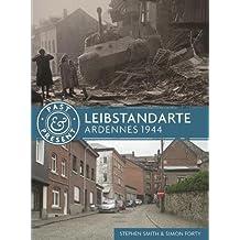 Leibstandarte (Past & Present)