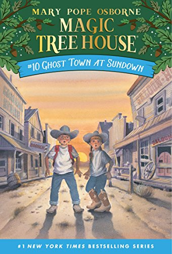 Ghost Town at Sundown (Magic Tree House (R), Band 10)