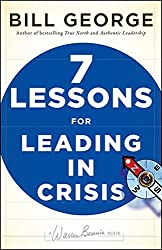 Seven Lessons for Leading in Crisis (JB Warren Bennis Series)