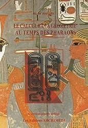 Le calcul et la géométrie au temps des Pharaons : Exercices pour le collège