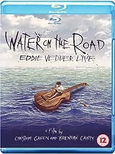 Eddie Vedder - Water on the Road/Live [Blu-ray]