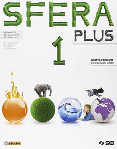 Sfera plus. Volume 1-Smartbook. Laboratorio per l'apprendimento delle scienze. Per la Scuola media