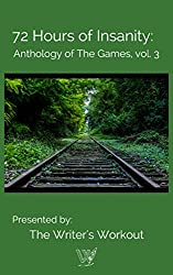 72 Hours of Insanity: Anthology of the Games