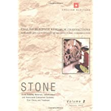 Stone: Stone Building Materials, Construction and Associated Component Systems - Their Decay and Treatment This Volume in the: Stone Builing ... (English Heritage Research Transactions)