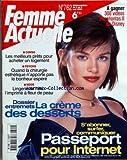 Telecharger Livres FEMME ACTUELLE No 762 du 03 05 1999 LES MEILLEURS PRETS POUR ACHETER UN LOGEMENT QUAND LA CHIRURGIE ESTHETIQUE N APPORTE PAS LE BONHEUR ESPERE LINGERIE DE L ETE DOSSIER ENTREMETS LA CREME DES DESSERT PASSEPORT POUR INTERNET (PDF,EPUB,MOBI) gratuits en Francaise