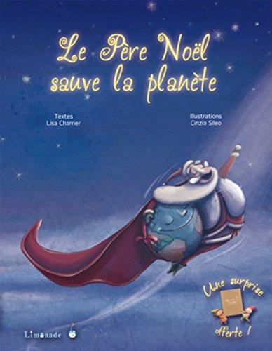 Le père Noël sauve la planète