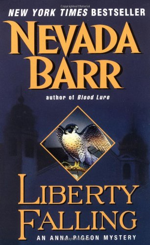 Liberty Falling (Anna Pigeon Mysteries)