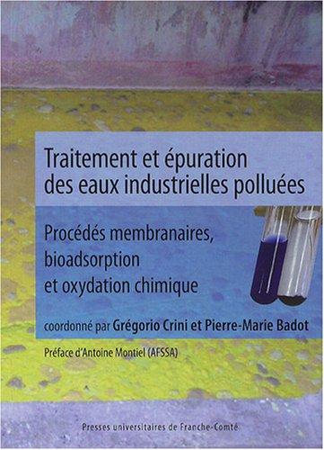 traitement-et-epuration-des-eaux-industrielles-polluees-procedes-membranaires-bioadsorption-et-oxyda