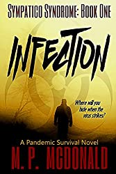 Infection: A  Pandemic Survival Novel (Sympatico Syndrome Book 1) (English Edition)