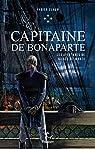 Les aventures de Gilles Belmonte, tome 4 : Capitaine de Bonaparte par Clauw
