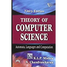 Theory of Computer Science: Automata, Languages and Computation