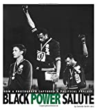 Black Power Salute: How a Photograph Captured a Political Protest (Captured History Sports)