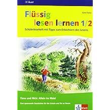 Flüssig lesen lernen - Timo und Nick allein im Wald: Schülerleseheft 1./2. Jahrgangsstufe