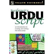 Teach Yourself Beginner's Urdu Script New Edition