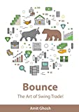 #7: Bounce: The Art of Swing Trade!