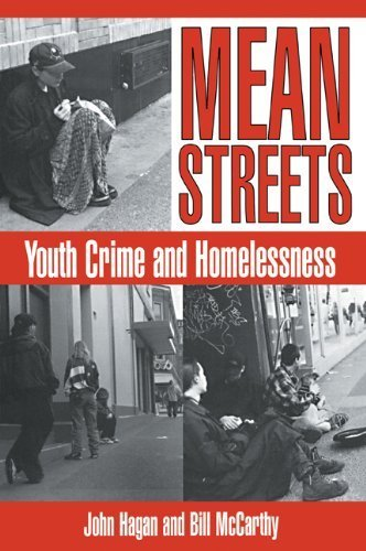 Mean Streets: Youth Crime and Homelessness (Cambridge Studies in Criminology) by John Hagan (1998-08-28)