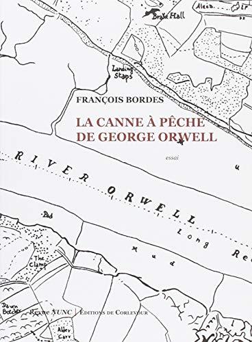 La canne à pêche de Gerges Orwell