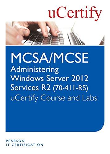 Administering Windows Server 2012 R2 (70-411-R2 McSa/McSe) Course and Lab por Ucertify