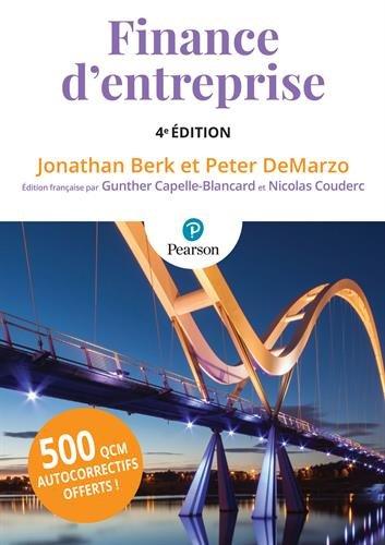 Finance d'entreprise 4e édition + QCM par Jonathan Berk