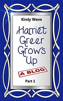 Harriet Greer Grows Up - Part 1 (English Edition) von [Wenn, Kirsty]