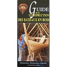 Guide de la construction des bateaux en bois