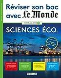 Réviser son bac avec Le Monde : Sciences économiques, version augmentée